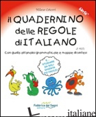 QUADERNINO DELLE REGOLE DI ITALIANO. CON GUIDA ALL'ANALISI GRAMMATICALE E MAPPE  - CATUCCI MILENA