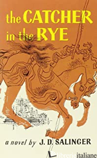CATCHER IN THE RYE - SALINGER J. D.