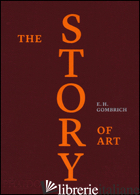 STORY OF ART. EDIZ. A COLORI (THE) - GOMBRICH ERNST H.