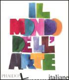 MONDO DELL'ARTE. EDIZ. ILLUSTRATA (IL) - AAVV