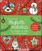 BIGLIETTI NATALIZI IN SCATOLA DI LATTA DA COLLEZIONARE. EDIZ. ILLUSTRATA - AA.VV.
