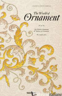 WORLD OF ORNAMENT. EDIZ. INGLESE, FRANCESE E TEDESCA (THE) - BATTERHAM DAVID