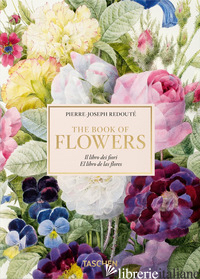 Redouté, Book of Flowers   IE - LACK H. WALTER