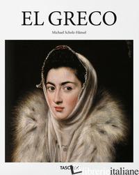 EL GRECO - SCHOLZ-HANSEL MICHAEL