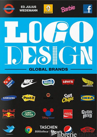 LOGO DESIGN. GLOBAL BRANDS. EDIZ. INGLESE, FRANCESE E TEDESCA. VOL. 2 - WIEDEMANN J. (CUR.)