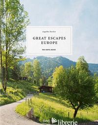 HOTEL BOOK. GREAT ESCAPES EUROPE. EDIZ. ITALIANA, SPAGNOLA E PORTOGHESE (THE) - TASCHEN A. (CUR.)
