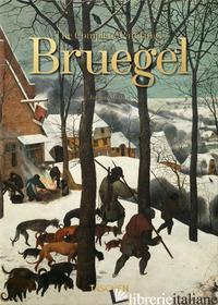 BRUEGEL. THE COMPLETE PAINTINGS. 40TH ANNIVERSARY EDITION - MULLER JURGEN