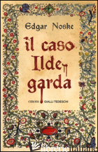 CASO ILDEGARDA (IL) - NOSKE EDGAR