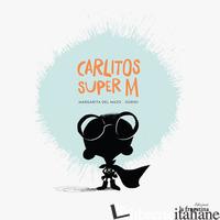 CARLITOS SUPER M - DEL MAZO MARGARITA; GURIDI