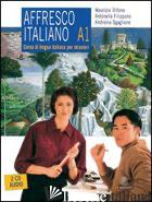 AFFRESCO ITALIANO A1. CORSO DI LINGUA ITALIANA PER STRANIERI. CON 2 CD AUDIO - TRIFONE MAURIZIO; FILIPPONE ANTONELLA; SGAGLIONE ANDREINA
