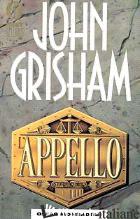 APPELLO (L') - GRISHAM JOHN