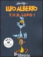 LUPO ALBERTO. T.V.B. LUPO!. VOL. 1 - SILVER