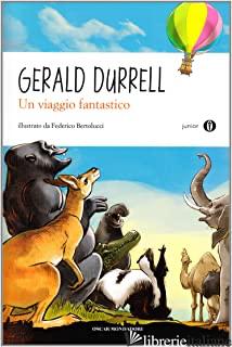 VIAGGIO FANTASTICO (UN) - DURRELL GERALD