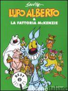 LUPO ALBERTO E LA FATTORIA MCKENZIE - SILVER
