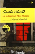 INDAGINI DI MISS MARPLE (LE) - CHRISTIE AGATHA; MALVALDI M. (CUR.)