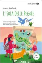 ISOLA DELLE REGOLE (L') - SARFATTI ANNA