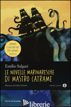NOVELLE MARINARESCHE DI MASTRO CATRAME (LE) - SALGARI EMILIO