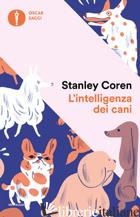 INTELLIGENZA DEI CANI (L') - COREN STANLEY
