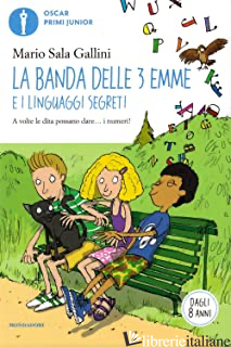 BANDA DELLE 3 EMME E I LINGUAGGI SEGRETI (LA) - SALA GALLINI MARIO