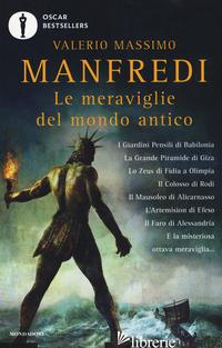 MERAVIGLIE DEL MONDO ANTICO (LE) - MANFREDI VALERIO MASSIMO