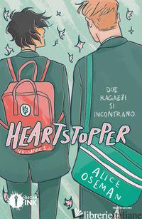 HEARTSTOPPER. VOL. 1 - OSEMAN ALICE