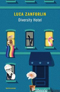 DIVERSITY HOTEL - ZANFORLIN LUCA
