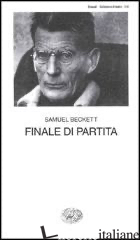 FINALE DI PARTITA - BECKETT SAMUEL