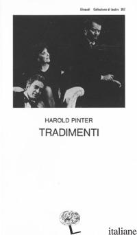 TRADIMENTI - PINTER HAROLD
