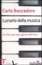 LUNARIO DELLA MUSICA. UN DISCO PER OGNI GIORNO DELL'ANNO - BOCCADORO CARLO