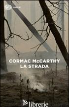 STRADA (LA) - MCCARTHY CORMAC