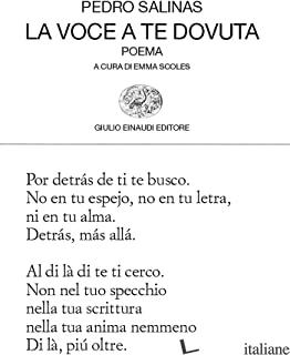 VOCE A TE DOVUTA. TESTO SPAGNOLO A FRONTE (LA) - SALINAS PEDRO; SCOLES E. (CUR.)