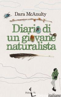 DIARIO DI UN GIOVANE NATURALISTA - MCANULTY DARA