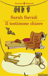 TESTIMONE CHIAVE (IL) - SAVIOLI SARAH