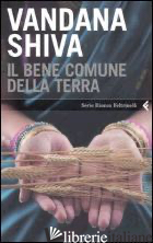 BENE COMUNE DELLA TERRA (IL) - SHIVA VANDANA