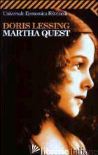 MARTHA QUEST - LESSING DORIS