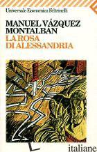 ROSA DI ALESSANDRIA (LA) - VAZQUEZ MONTALBAN MANUEL