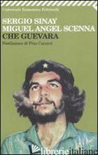 CHE GUEVARA - SINAY SERGIO; SCENNA MIGUEL A.