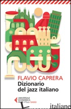 DIZIONARIO DEL JAZZ ITALIANO - CAPRERA FLAVIO