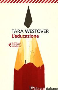 EDUCAZIONE (L') - WESTOVER TARA