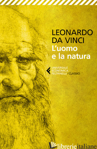 UOMO E LA NATURA (L') - LEONARDO DA VINCI; DE MICHELI M. (CUR.)