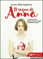 SOGNO DI ANNA (IL) - INGROSSO LUCIA TILDE
