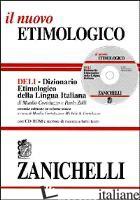 NUOVO ETIMOLOGICO. DIZIONARIO ETIMOLOGICO DELLA LINGUA ITALIANA. CON CD-ROM (IL) - CORTELAZZO MANLIO; ZOLLI PAOLO