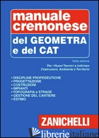 MANUALE CREMONESE DEL GEOMETRA E DEL TECNICO CAT - CREMONESE