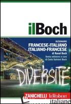 BOCH. DIZIONARIO FRANCESE-ITALIANO, ITALIANO-FRANCESE. CON AGGIORNAMENTO ONLINE  - BOCH RAOUL; SALVIONI BOCH C. (CUR.)