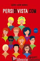 PERSIDIVISTA.COM - MURAIL MARIE-AUDE