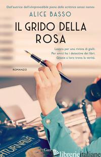 GRIDO DELLA ROSA (IL) - BASSO ALICE