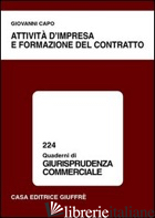 ATTIVITA' D'IMPRESA E FORMAZIONE DEL CONTRATTO - CAPO GIOVANNI