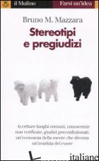 STEREOTIPI E PREGIUDIZI - MAZZARA BRUNO M.