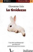 TIMIDEZZA (LA) - AXIA GIOVANNA