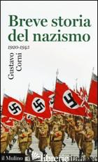 BREVE STORIA DEL NAZISMO (1920-1945) - CORNI GUSTAVO